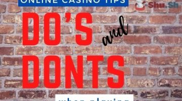 Online Casino Tips Dos and Don'ts When Playing